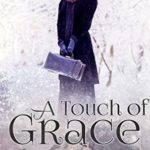[PDF] [EPUB] A Touch of Grace (Klondike Bride Rush Book 2) Download