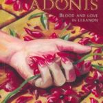 [PDF] [EPUB] Arms for Adonis: Blood and Love in Lebanon Download