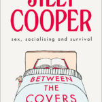[PDF] [EPUB] Between the Covers: Jilly Cooper on sex, socialising and survival Download