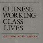 [PDF] [EPUB] Chinese Working Class Lives: Getting By In Taiwan Download