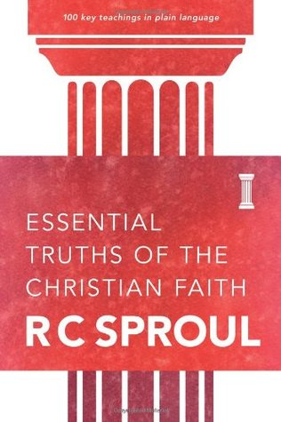 [PDF] [EPUB] Essential Truths of the Christian Faith Download by R.C. Sproul