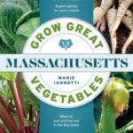 [PDF] [EPUB] Grow Great Vegetables in Massachusetts Download