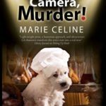 [PDF] [EPUB] Lights, Camera, Murder!: A TV Pet Chef Mystery Set in L.A. Download