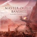 [PDF] [EPUB] Master of the Banshee Download