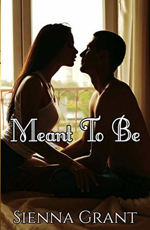 [PDF] [EPUB] Meant to Be Download by Sienna Grant