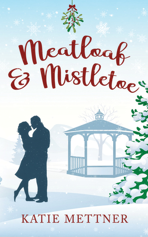 [PDF] [EPUB] Meatloaf and Mistletoe: A Bells Pass Novel Download by Katie Mettner