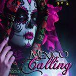 [PDF] [EPUB] Mexico Calling: A Countrymen Series Novella Download