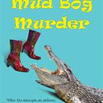 [PDF] [EPUB] Mud Bog Murder (Eve Appel Mysteries, #4) Download