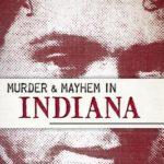 [PDF] [EPUB] Murder and Mayhem in Indiana Download