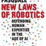 [PDF] [EPUB] New Laws of Robotics: Defending Human Expertise in the Age of AI Download