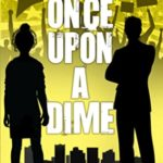 [PDF] [EPUB] Once Upon a Dime (The Accidental Cases of Emily Abbott, #6) Download