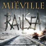 [PDF] [EPUB] Railsea Download