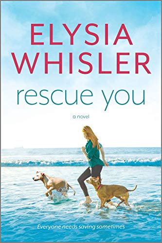 [PDF] [EPUB] Rescue You Download by Elysia Whisler