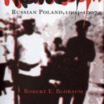 [PDF] [EPUB] Rewolucja: Russian Poland, 1904–1907 Download