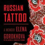 [PDF] [EPUB] Russian Tattoo: A Memoir Download