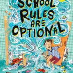 [PDF] [EPUB] SCHOOL RULES ARE OPTIONAL Download