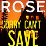 [PDF] [EPUB] SORRY CAN'T SAVE YOU: A Mystery Novel Download
