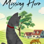 [PDF] [EPUB] The Case of the Missing Hero (The Kitten Files, #2) Download