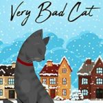 [PDF] [EPUB] The Case of the Very Bad Cat (The Kitten Files #4) Download