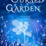 [PDF] [EPUB] The Cursed Garden (The Enchanted Forest, #2) Download