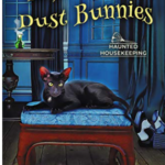 [PDF] [EPUB] The Deadly Dust Bunnies (Haunted Housekeeping Book 2) Download