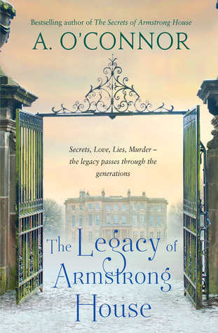 [PDF] [EPUB] The Legacy of Armstrong House Download by A. O'Connor