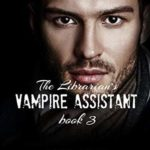 [PDF] [EPUB] The Librarian's Vampire Assistant, Book 3 Download