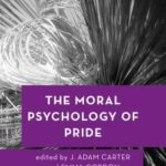 [PDF] [EPUB] The Moral Psychology of Pride Download