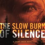 [PDF] [EPUB] The Slow Burn of Silence (A Snowy Creek Novel) Download