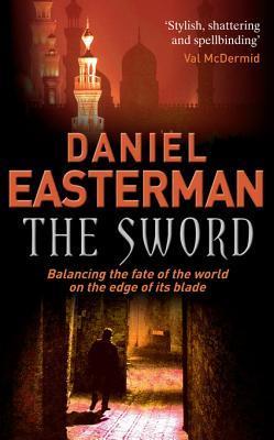 [PDF] [EPUB] The Sword Download by Daniel Easterman