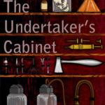 [PDF] [EPUB] The Undertaker's Cabinet Download