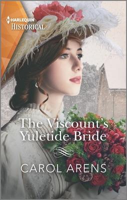 [PDF] [EPUB] The Viscount's Yuletide Bride Download by Carol Arens
