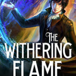 [PDF] [EPUB] The Withering Flame (The Year of the Dragon, #6) Download