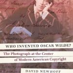 [PDF] [EPUB] Who Invented Oscar Wilde?: The Photograph at the Center of Modern American Copyright Download