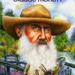[PDF] [EPUB] Who Was Claude Monet? Download