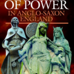 [PDF] [EPUB] Women of Power in Anglo-Saxon England Download
