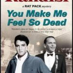 [PDF] [EPUB] You Make Me Feel So Dead (Rat Pack Mysteries, #8) Download