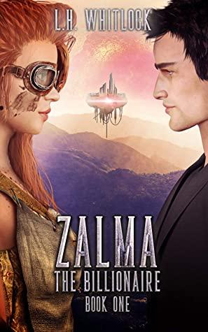 [PDF] [EPUB] Zalma: The Billionaire Download by L.H. Whitlock