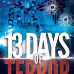 [PDF] [EPUB] 13 Days of Terror (Brad Coulter #4) Download