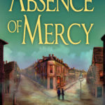 [PDF] [EPUB] Absence of Mercy (A Lightner and Law Mystery #1) Download