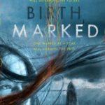 [PDF] [EPUB] Birthmarked (Birthmarked, #1) Download