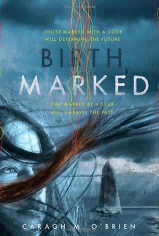 [PDF] [EPUB] Birthmarked (Birthmarked, #1) Download by Caragh M. O'Brien