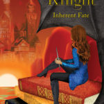 [PDF] [EPUB] Crisanta Knight: Inherent Fate (Book #3) Download