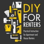 [PDF] [EPUB] DIY for Renters: Practical Instruction for Apartment and House Renters Download