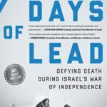 [PDF] [EPUB] Days of Lead: Defying Death During Israel's War of Independence Download