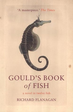 [PDF] [EPUB] Gould's Book of Fish: A Novel in Twelve Fish Download by Richard Flanagan