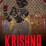 [PDF] [EPUB] Krishna: The History and Legacy of the Popular Hindu Deity Download