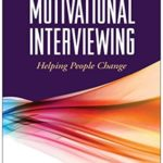 [PDF] [EPUB] Motivational Interviewing, Third Edition: Helping People Change (Applications of Motivational Interviewing) Download