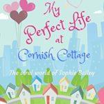 [PDF] [EPUB] My Perfect Life at Cornish Cottage Download