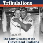 [PDF] [EPUB] Of Tribes and Tribulations: The Early Decades of the Cleveland Indians Download